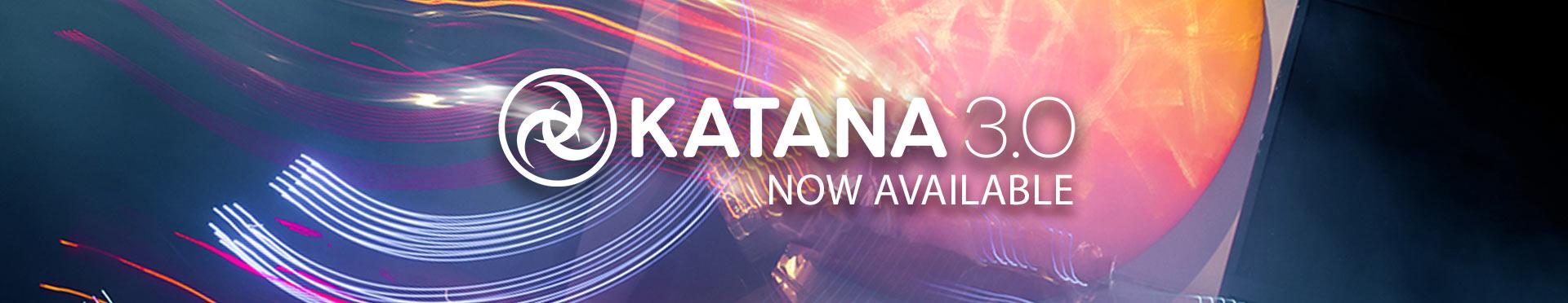Katana 3.0 out now