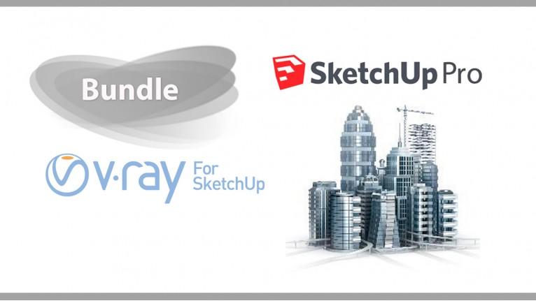 SketchUp Pro 2017 + V-Ray for SketchUp - Bundle
