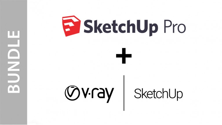 SketchUp Pro + V-Ray for SketchUp - Bundle